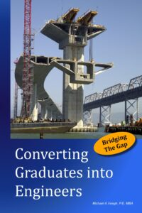 A Career Primer for Entry Level Civil Engineers – Now Available –
